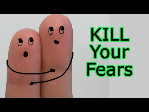 9 ways to get rid of fear and anxiety - How to overcome fear and raise self esteem