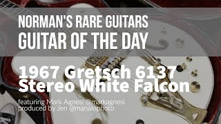 Norman's Rare Guitars - Guitar of the Day: 1967 Gretsch 6137 Stereo White Falcon