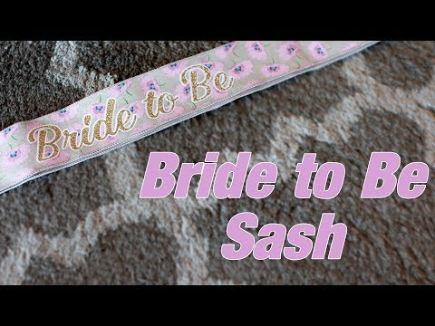 Create a Bride to Be Sash using your Silhouette Cameo