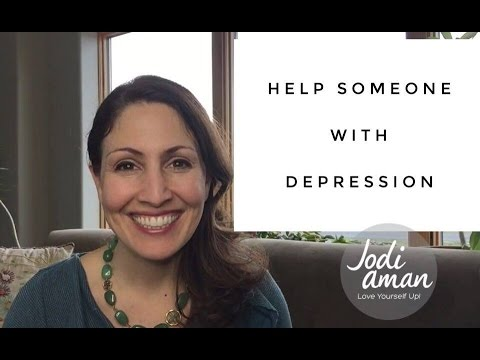 How to Help Someone With Depression - Stop Worrying and  Love Them Up