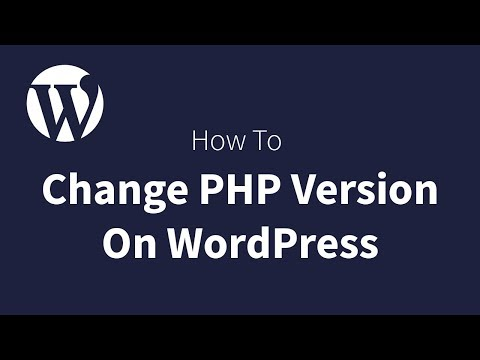 How To Change PHP Version On Wordpress