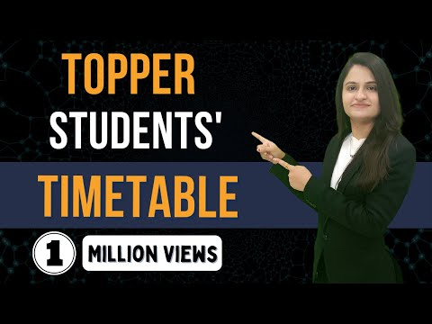 HOW TOPPERS MAKE THEIR TIME TABLE | Topper Students' Timetable | How to Make Timetable ?