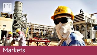 The battle to list Saudi Aramco | Markets
