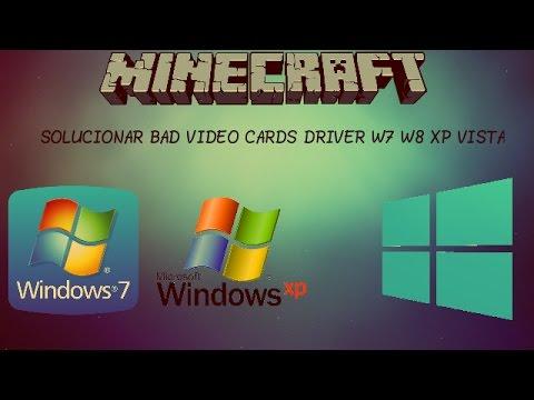 Solucionar Error Minecraft Bad Video Cards Drivers 2016