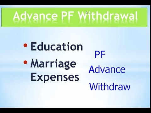 PF Advance withdrawal for Education and marriage eligibility and procedure