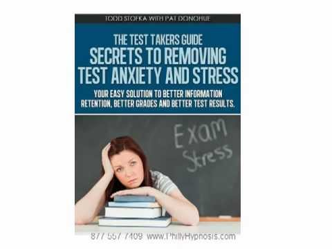 Removing Test Anxiety and Stress. The Test Takers Guide Series 1