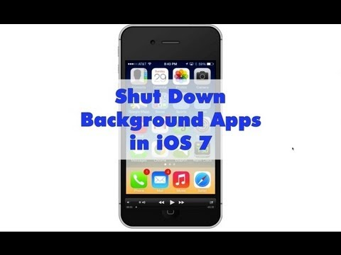 How to Shut Down Background Apps in iOS 7
