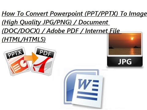 HD How To Convert Powerpoint Slide To Images/Document/PDF/HTML