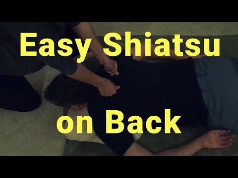 Easy Shiatsu Acupressure on Back - Massage Monday #395