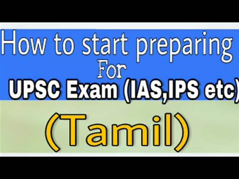 How to start preparing for UPSC ( IAS,IPS etc) in college and beginners - Tamil