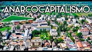 Como seria o Anarcocapitalismo?