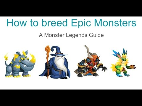 Monster Legends - How to breed Epic Monsters