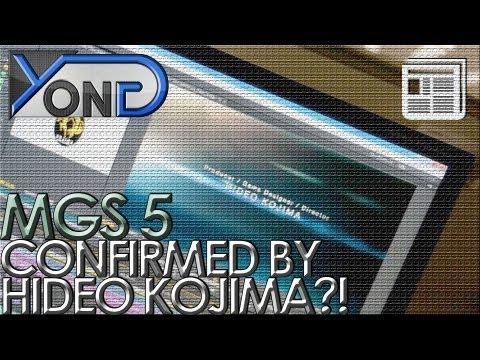Metal Gear Solid 5 - Confirmed by Kojima?!