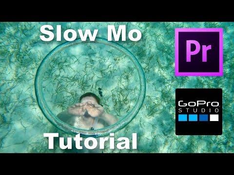 Super Slow Motion Tutorial - Adobe Premiere Pro/Gopro Studio