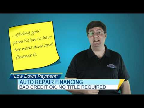 AUTO REPAIR FINANCING-BAD CREDIT OK-NO TITLE REQUIRED