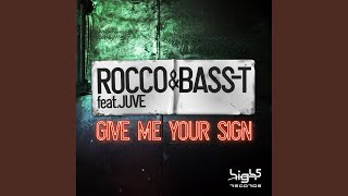Give Me Your Sign Original Mix