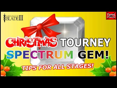 Infinity Blade 3: XMAS SPECTRUM GEM TOURNEY! TIPS FOR ALL STAGES!