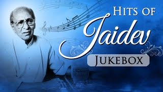 Hits of Jaidev {HD} - Jukebox - Bollywood Evergreen Hindi Songs - Music Composer Jaidev Songs