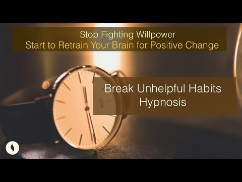 Break Unhelpful Habits Hypnosis / Kick Bad Habits Guided Meditation