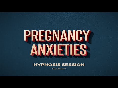 Overcome Pregnancy Anxiety Hypnosis Session