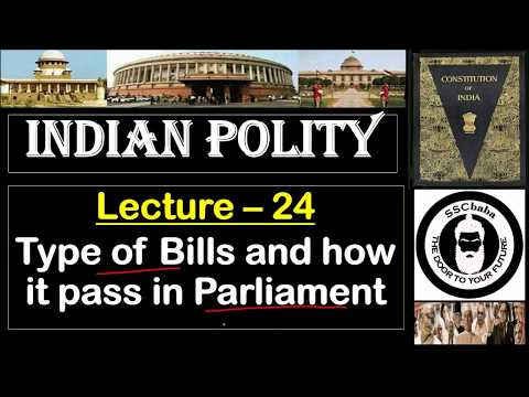 P24 : Type of Bills and How it pass in the Parliament || SSC CGL, UPSC, MPPSC, UPPCS, JPSC, CAPF etc