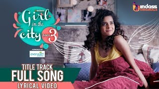 Girl in the City 3   Title Track Full Song   Official Lyric Video