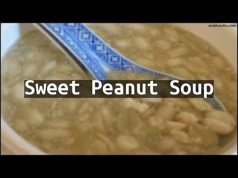 Recipe Sweet Peanut Soup