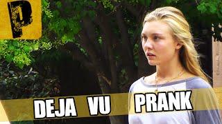 Deja Vu Prank