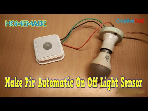 how to make pir automatic on off  light sensor at home