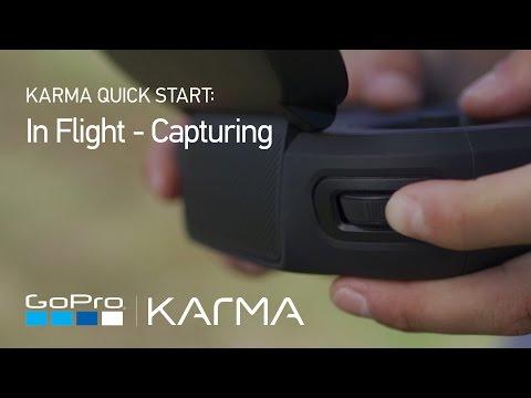 GoPro: Karma In Flight - Capturing