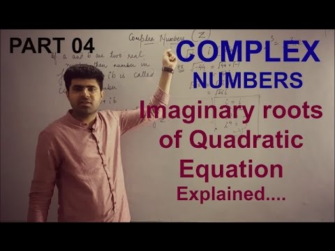 Complex Numbers 11th XI Part 05 / How to find Imaginary roots of Quadratic Equations..