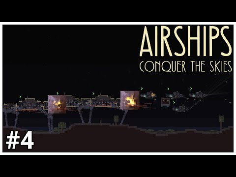 Airships: Conquer the Skies - #4 - NOT THE BEES! - Let's Play / Gameplay