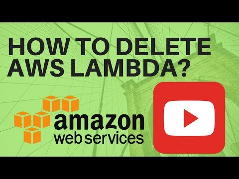 HOW TO DELETE AWS LAMBDA IN AWS CONSOLE