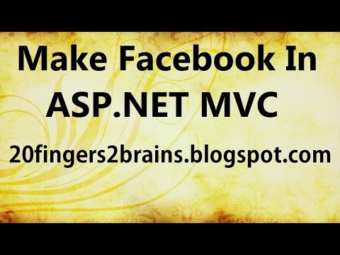 Part 1 How to make Social Networking Website in ASP.NET MVC