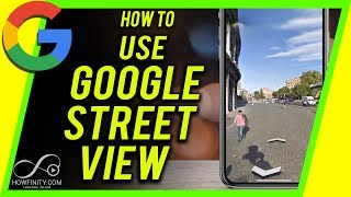 How to Use Google Map Street View - Explore the World From Home
