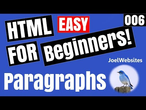 006 - HTML Tutorial for Beginners - paragraph tag  (p tag) Explained with Examples.