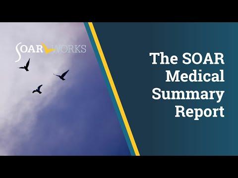 SOAR Webinar: The SOAR Medical Summary Report (MSR)