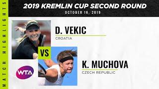Donna Vekic vs. Karolina Muchova   2019 Kremlin Cup Second Round   WTA Highlights