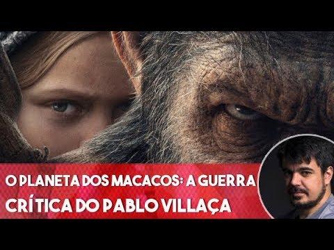 O Planeta dos Macacos: A Guerra - Comentários SEM spoilers