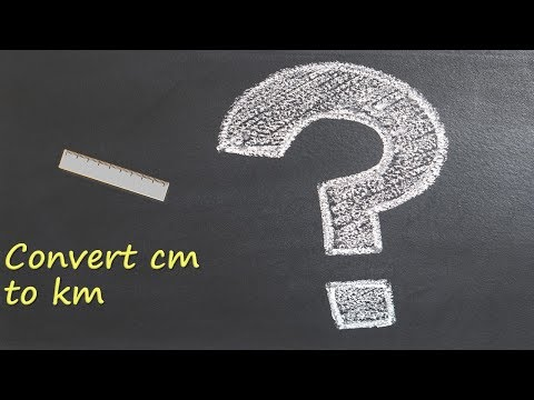 Convert cm to km?