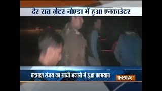 Greater Noida: Wanted gangster gunned down in an encounter