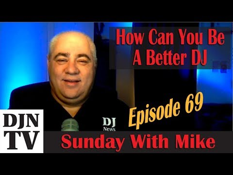 How Can You Become A Better DJ | SEO And Your Website | Sunday With Mike | #DJNTV