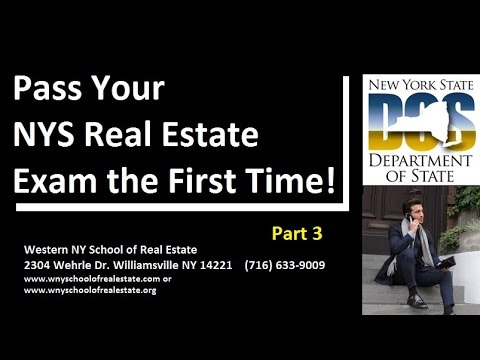 Pass Your NY Real Estate Exam the First Time! (Part 3)