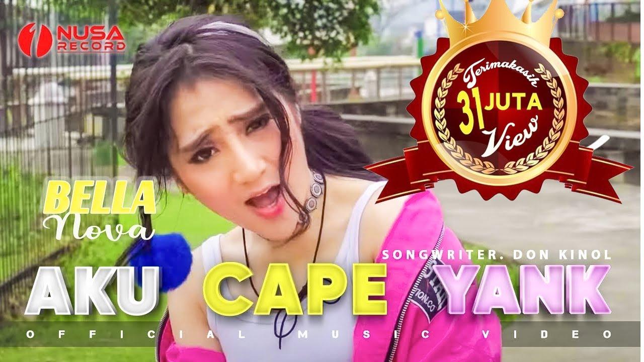 Download Bella Nova - Aku Capek Yang [Official Music Video] MP3 Gratis