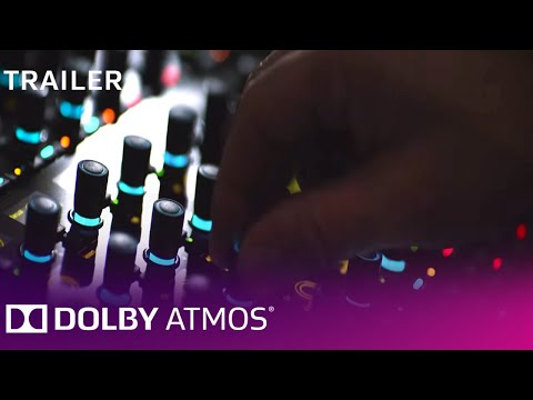Dolby Atmos: For Artists That Dream Of Something Bigger | Trailer | Dolby