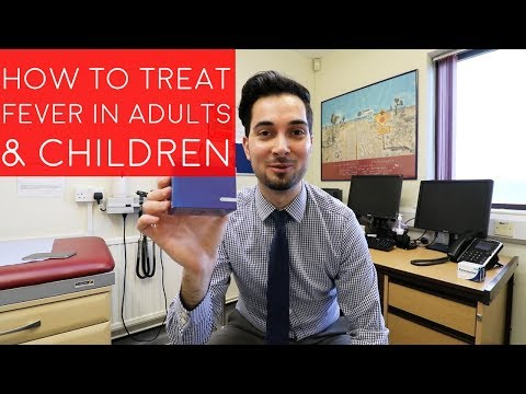 How To Treat A Fever In Adults | How To Get Rid Of A Fever In Children | Bring Down A Fever In Baby