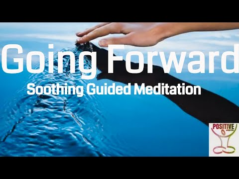 Meditation On Moving On Letting Go and Going Forward - 10 Minutes Emotional Balance & Harmony Within