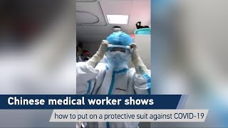 How to put on a set of PPE against COVID-19