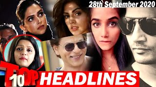Top 10 Big News of Bollywood | 28th September 2020 | Deepika Padukone, NCB , SRK