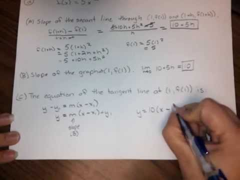 (HW7,#2) Slope of secant line, etc.